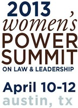 2013 Women's Power Summit on Law and Leadership