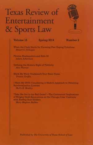 Texas Review of Entertainment & Sports Law Volume 15 Issue 2 cover