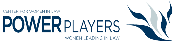 Center for Women in Law | July 24 Power Players: Women
