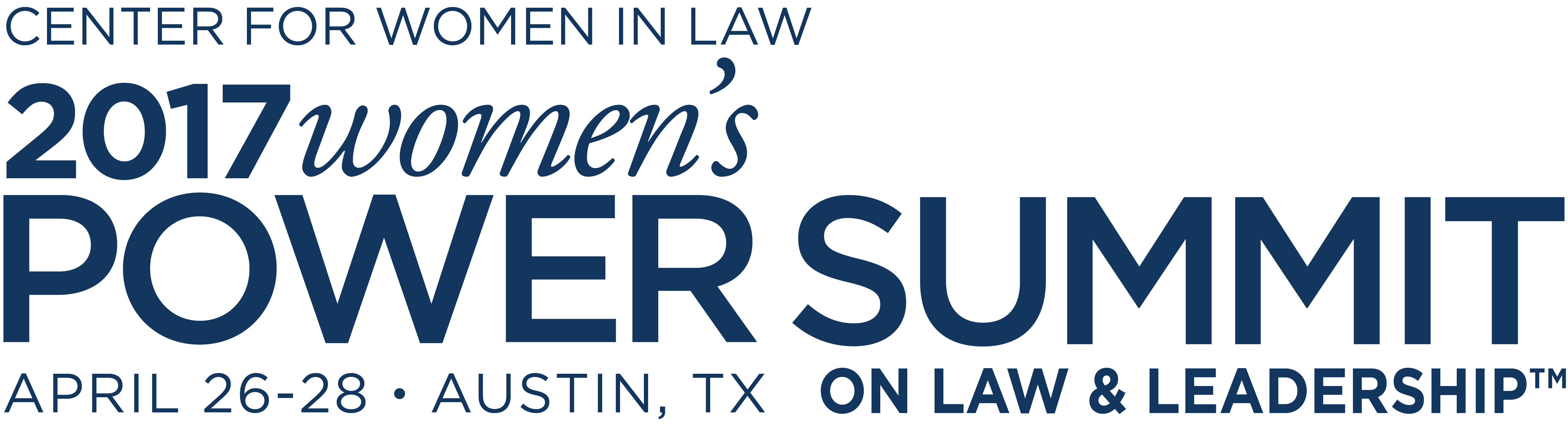 2017 Women's Power Summit on Law & Leadership