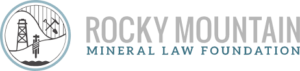 Rocky Mountain Mineral Law Foundation Grants
