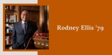 Slide with a portrait of Rodney Ellis on top of a burnt orange background.