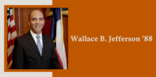 Slide with a portrait of Wallace B. Jefferson on top of a burnt orange background.