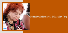 Slide with a portrait of Harriet Mitchell Murphy on top of a burnt orange background.