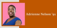 Slide with a portrait of Adrienne Nelson '91 on top of a burnt orange background.