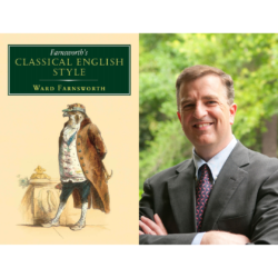 """Portrait of Dean Ward Farnsworth on the right with the cover of his book, """"Farnsworth's Classical English Style"""" written in green with a graphic of an eagle"""