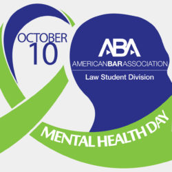 Graphic of the American Bar Association's Mental Health Day, showing a silhouetted head in blue and a ribbon in green