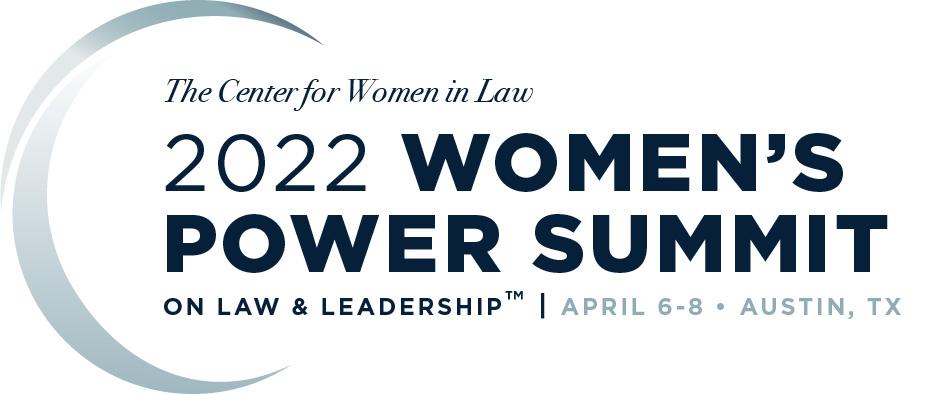 2022 Women's Power Summit on Law & Leadership
